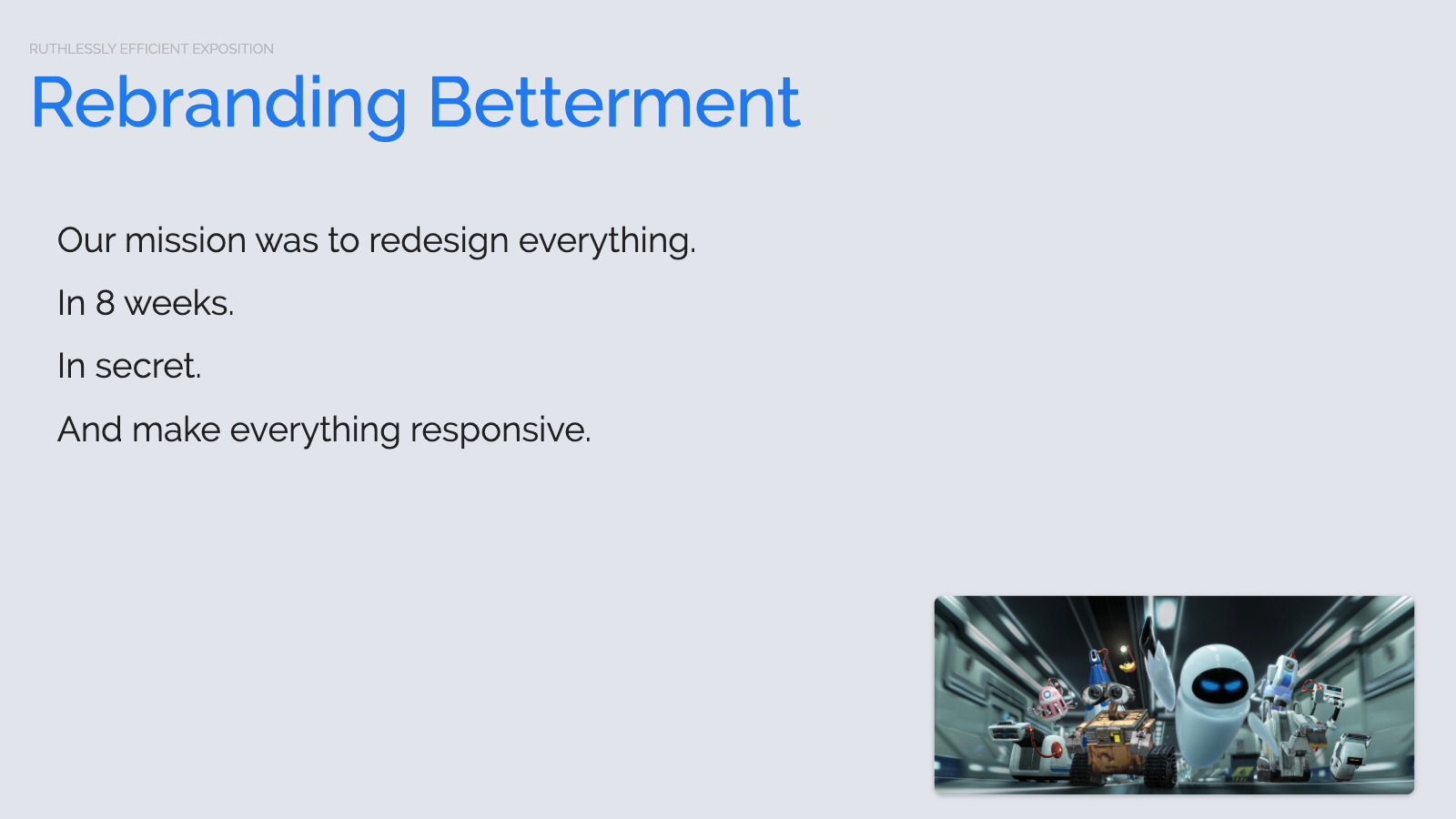 Slide content, Rebrand project mission statement
