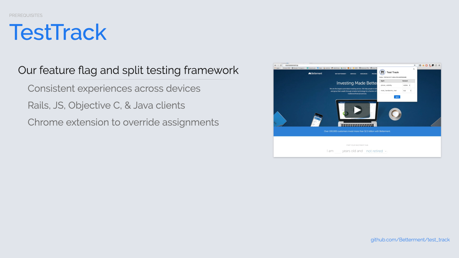 Slide content, TestTrack Betterment's feature flag and split testing framework