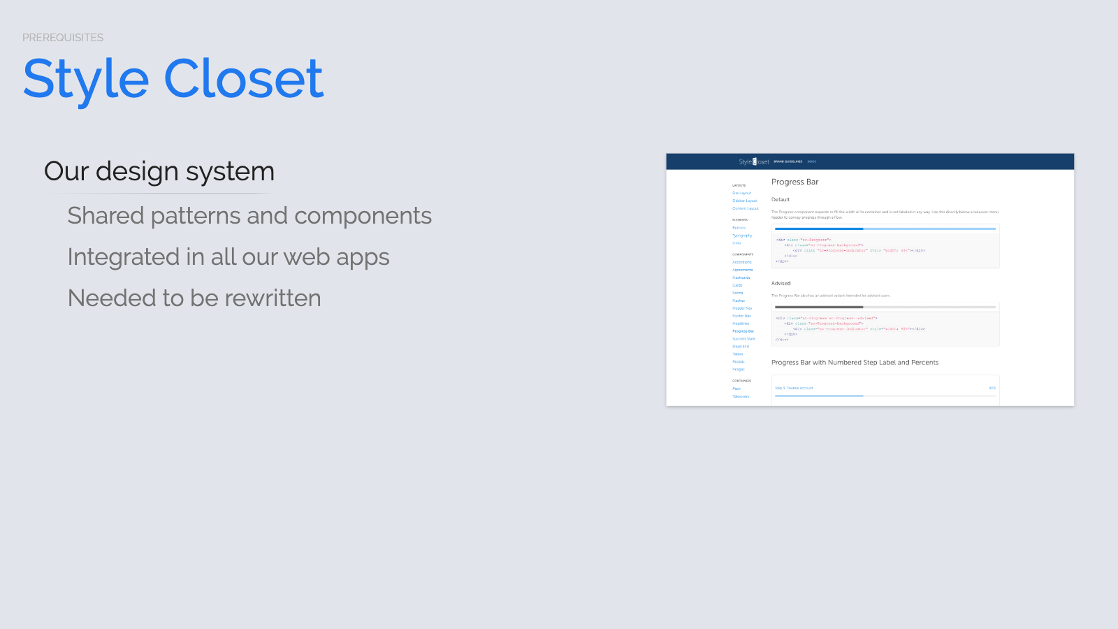 Slide content, Style Closet, Betterment's design system, which needed to be rewritten as part of this project