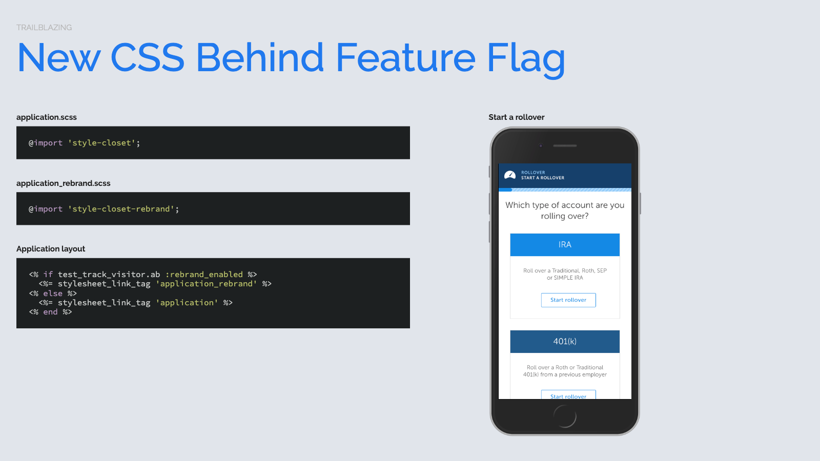 Slide content, Rails app strategy pattern for serving different CSS based on TestTrack rebrand_enabled feature flag. Displaying styles currently in production