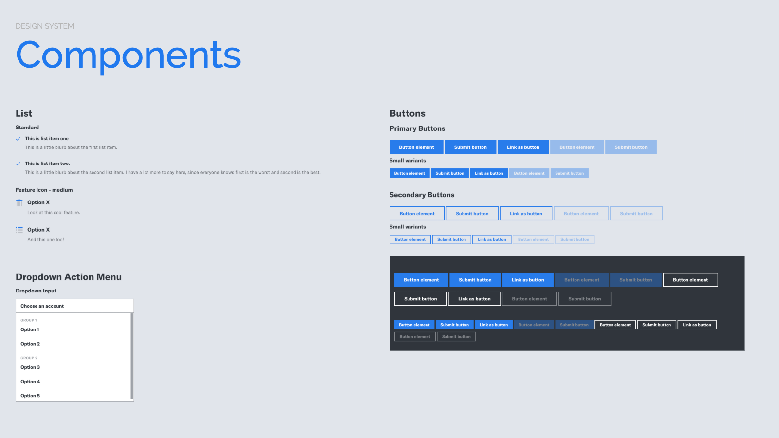 Slide content, Design system components, e.g. List, Button variants, Dropdown